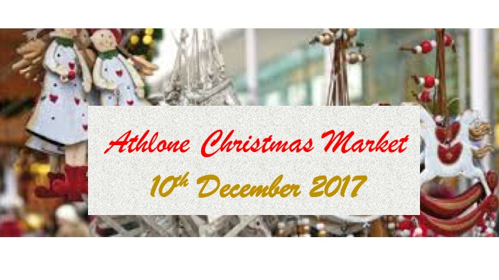 Don't miss Athlone's Christmas Market on December 10th