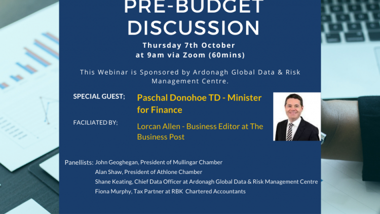 Ireland Unlocking Pre-Budget Discussion with Minister Pascal Donohoe TD